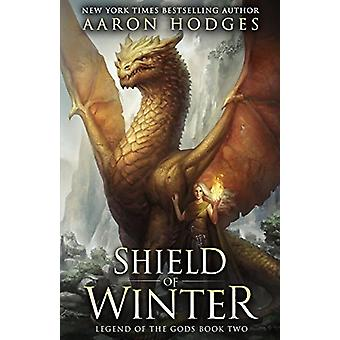 Shield of Winter by Aaron Hodges - 9780995111400 Book