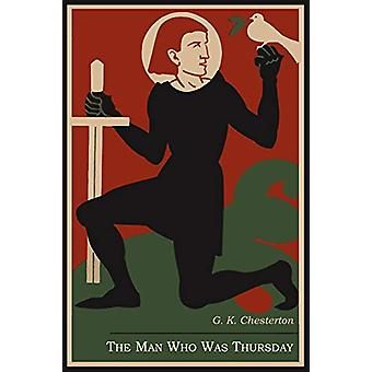 The Man Who Was Thursday - A Nightmare by G K Chesterton - 97816142701