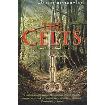 Peter Berresford Ellis A Brief History Of The Celts