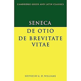 Seneca: De otio; De brevitate vitae (Cambridge Greek and Latin Classics)