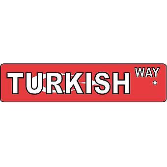 Turkish Way Street Sign Car Air Freshener