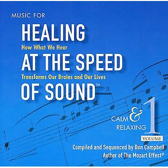 Don Campbell - Don Campbell: Music for Healing at the Speed of Sound, Vol. 1: Calm & Relaxing [CD] USA import