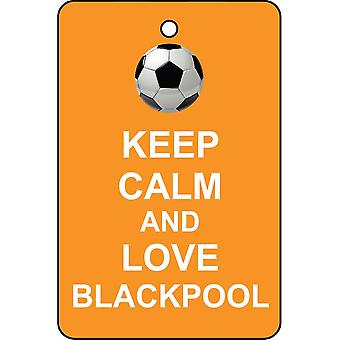 Keep Calm And Love Blackpool Car Air Freshener