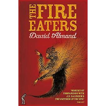 The Fire-Eaters by David Almond - 9780340944998 Book