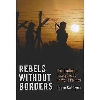 Rebelianci bez granic - ponadnarodowe rebelie w świecie polityki