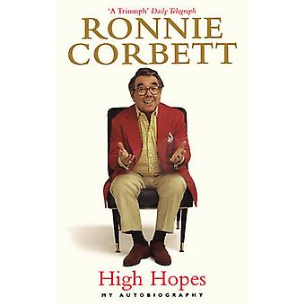 High Hopes - My Autobiography by Ronnie Corbett - 9781785034695 Book