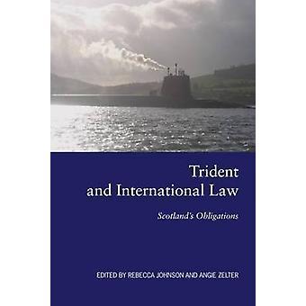 Trident et droit International - Obligations de l'Écosse par John Rebecca