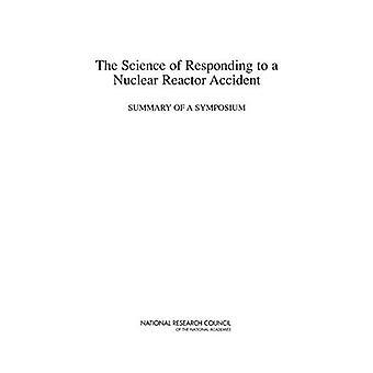 Nauka o reagowanie na wypadek reaktora jądrowego: Podsumowanie sympozjum