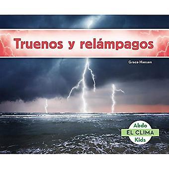 Truenos y Relampagos (Thunder and Lightning) (El Clima)