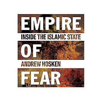 Empire pelko: sisällä islamilaisen valtion