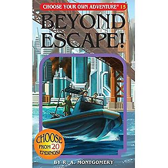 Beyond Escape! (Choose Your Own Adventure (Paperback/Revised))