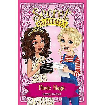 Hemliga prinsessor: Movie Magic: boka 16 (hemliga prinsessor)
