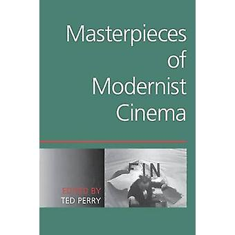 Masterpieces of Modernist Cinema by Perry & Ted