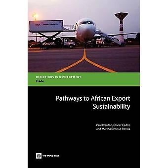 Pathways to African Export Sustainability by Brenton & Paul
