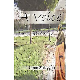 A Voice the Sequel to If I Should Speak by Zakiyyah & Umm