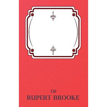 The Complete Poems of Rupert Brooke by Brooke & Rupert