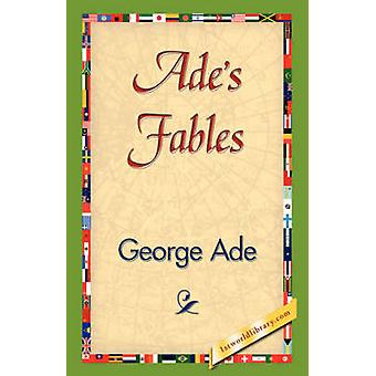 Ades Fables by Ade & George