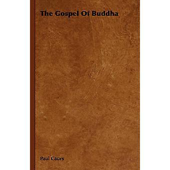 L'Évangile du Bouddha par Caurs & Paul