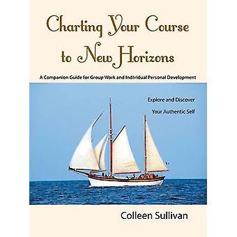 Kartoittaminen kurssille New Horizons Tutki ja löydä aito Self by Sullivan & Colleen