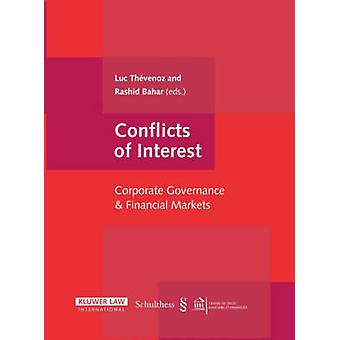 Conflicts of Interest Corporate Governance and Financial Markets by Thevenoz & Luc