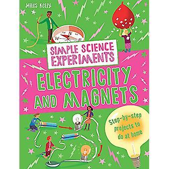 Eenvoudige wetenschap experimenten - elektriciteit en magneten door eenvoudige wetenschap