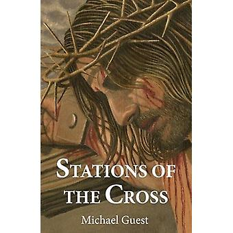 Stations of the Cross by Michael Guest - 9780722348505 Book