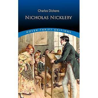 Nicholas Nickleby by Nicholas Nickleby - 9780486824208 Book