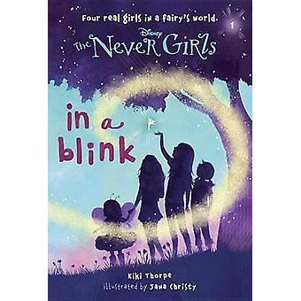 Never Girls #1 in a Blink by Kiki Thorpe - Jana Christy - 97807364279