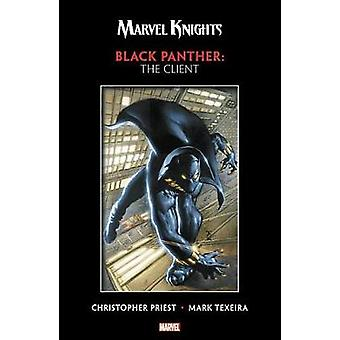 Marvel Knights Black Panther By Priest & Texeira - The Client by M