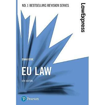 Law Express - EU Law by Law Express - EU Law - 9781292210186 Book