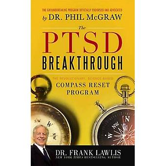 The PTSD Breakthrough by Frank Lewis - 9781402260902 Book