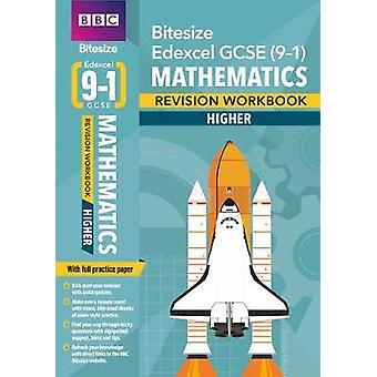 BBC Bitesize Edexcel GCSE (9-1) Maths Higher Workbook by BBC Bitesize