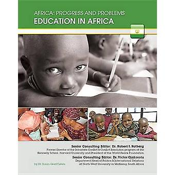 Education in Africa by Suzanne Grant Lewis - Robert I Rotberg - Victo