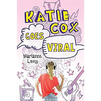 Katie Cox Goes Viral by Marianne Levy - 9781492642503 Book