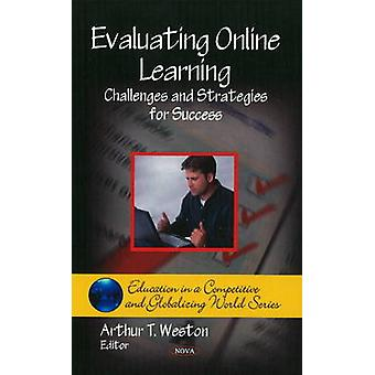 Evaluating Online Learning - Challenges and Strategies for Success by