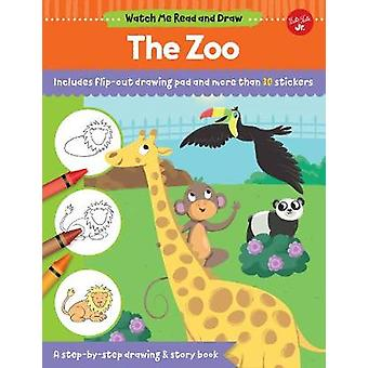 Watch Me Read and Draw - The Zoo - A step-by-step drawing & story book