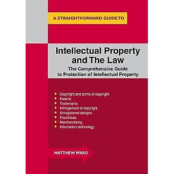 Intellectual Property and the Law by Matthew Ward - 9781847167361 Book