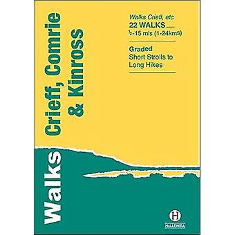Walks Crieff - Comrie & Kinross by Alistair Lawson - 9781872405667 Bo