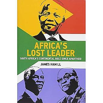 Afrikas förlorade ledare: Sydafrikas kontinentala roll sedan apartheid