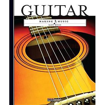 Making Music - Guitar by Kate Riggs - 9780898129472 Book