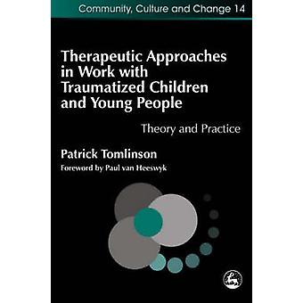 Terapeutiska metoder i arbete med traumatiserade barn och unga Pe