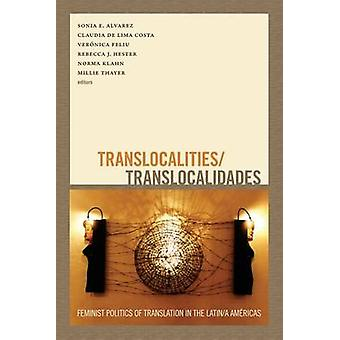 Translocalities/Translocalidades - politica femminista della traduzione in