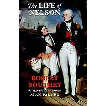 Life of Nelson by Southey & Robert