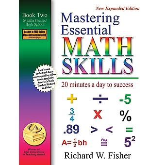 Mastering Essential Math Skills Book Two Middle GradesHigh School 20 Minutes a day to success by Fisher & Richard W