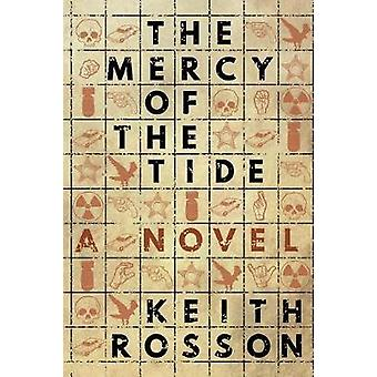 The Mercy of the Tide by Rosson & Keith