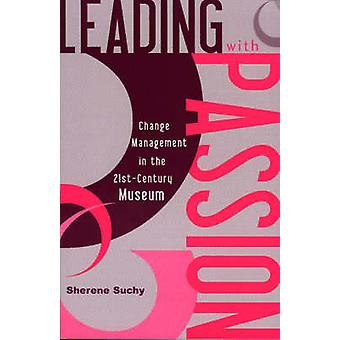Leading with Passion par Sherene Suchy
