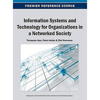 Information Systems and Technology for Organizations in a Networked Society by Issa