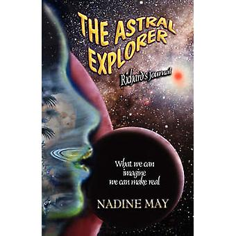 The Astral Explorer by May & Nadine