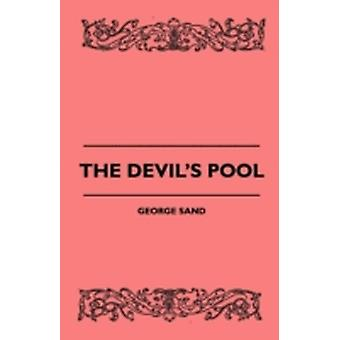 The Devils Pool by Sand & George