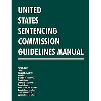 United States Sentencing Commission Guidelines Manual 20132014 by United States Sentencing Commission